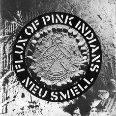 Flux Of Pink Indians - Neu Smell