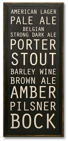 Wooden Beer sign.. Ok I want to make this, and I want to make a second one with different wine varieties and hang them in the dining room/bar area