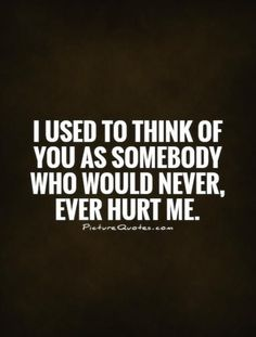you betrayed me quotes