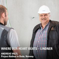 This is Andreas Valtl. He has been with Lindner since 1993 and is project manager for our division International Project Contracting. His most exciting project recently has been our most northerly construction site to date: the renovation and partial new construction of the Rådhus in Bodø, Norway. Our partitions, doors, ceilings and floors sometimes covered up to 3,000 km through ice and snow before they got there! Want to know more about this? Bodo, Project Management, New Construction, In A Heartbeat, Ceilings, Division, Norway, Beats, Floors