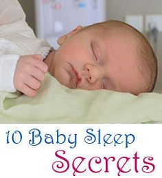 Baby sleep secrets. Overall the article has Great Tips for infant sleep.  Be careful with #8.  There are always stories about cereal before bed helping with sleep, and though this may help some babies, its not generally the rule. Also, feeding babies before 4months old can increase their risk for food allergies (so I agree with the article to wait for your pediatrician to give the go ahead on solid foods).  #charlottepediatricclinic