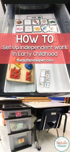 How to Set Up Independent Work in Early Childhood - The Autism Helper