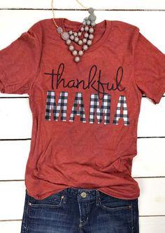 Plaid Thankful Mama T-Shirt Tee - Orange - Bellelily Home T Shirts, Vinyl Shirts, Tee Shirts, Tees, Fall Shirts, Arrow T Shirt, Mama Shirt, Down South, Diy Shirt