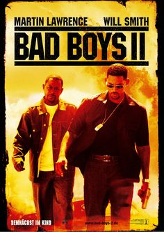 Bad Boys 2. Will Smith. Martin Lawerence. 2003 i love these movies!!!!!!!!!!