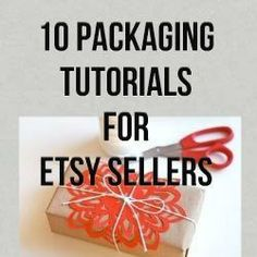 10 Packaging Tutorials For Etsy Sellers. Awesome packaging can really make your products stand out! http://www.craftmakerpro.com/business-tips/10-packaging-tutorials-etsy-sellers/