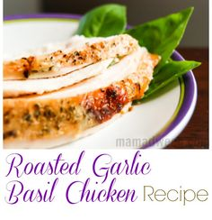 Roasted Garlic Basil Chicken Recipe - I did it with chicken breasts and had no onion. Still pretty good though! Chicken Basil Recipes, Garlic Basil Chicken, Fresh Chicken, Orange Chicken, Turkey Recipes, Real Food Recipes, Cooking Recipes, Yummy Food, Healthy Recipes