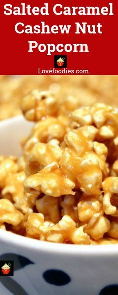Salted Caramel Cashew Nut Popcorn, A delicious snack and all made from scratch, and the easiest stove top recipe for popping corn via lovefoodies top christmas recipes Popcorn Recipes, Best Dessert Recipes, Holiday Recipes, Great Recipes, Favorite Recipes, Homemade Popcorn, Amazing Recipes, Christmas Recipes, Easy Recipes