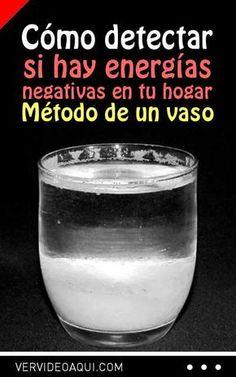 Cómo detectar si hay energías negativas en tu hogar (método de un vaso) 19cf3d68e70a