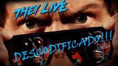 Ellos Viven: Descodificado!!!
