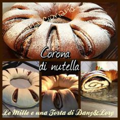 Le Mille e una Torta di Dany&Lory: CORONA ALLA NUTELLA
