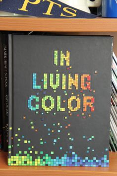 """I like the Theme """"In living Color"""" with the pixels and it represents modern technology with cool colors. I feel like it could be carried throughout the book easily"""