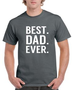 Best Dad Ever Top, Gifts For Dad, Best Dad Top, Best Dad Gift, Fathers Day Gift, Present For Dad, Mens Top, Mens Gifts, Dad Has Everything ________  A high quality premium Best Dad Ever shirt, perfect gift for any father, especially fathers day.  Please check colours/sizes available for Mens, Ladies and/or youth before ordering, please leave buyer note for colour preference if your colour is not in the drop down menu.  HOW TO ORDER: From drop down menu, please select the following ...