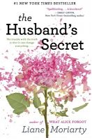 Your Media World Books: 'The Husband's Secret' by Liane Moriarty: You won't want to keep this Secret