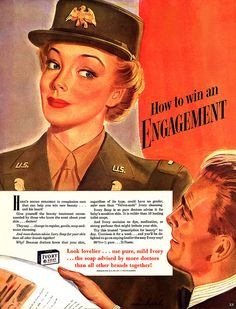 """How to Win an Engagement"" ~ Ivory wins war in this WWII era soap ad, 1943."