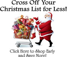 Get everything on your Christmas List for Cheaper!  And, get it done early!