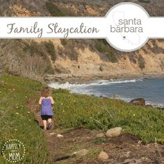 Tips for traveling to Santa Barbara, CA with kids.