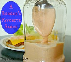 Organizer By Day: A Burger's Favorite Sauce
