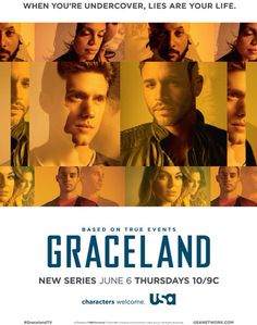 PhotoGraceland Joining forces in their undercover efforts, a group of agents from the FBI, DEA and U. Customs move into a beachfront house in Southern California. Graceland, Vanessa Ferlito, Journey Mapping, Aaron Tveit, Usa Network, Netflix Series, New Series, Undercover, American Horror Story