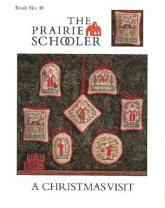 PRAIRIE SCHOOLER A Christmas Visit  Book No. by NeedleCaseGoodies