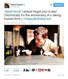 Misha Collins wishing a happy birthday to Castiel. Castiel, Supernatural Cast, Misha Collins, Bae, Bad Friends, Fandoms Unite, The Cw, Superwholock, Nerdy
