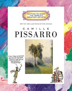 Camille Pissarro (Getting to Know the World's Greatest Artists) by Mike Venezia http://www.amazon.com/dp/0516269771/ref=cm_sw_r_pi_dp_C9jNtb11RJ5FMCCM
