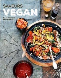 Amazon.fr - Saveurs vegan - Ellen Frémont - Livres