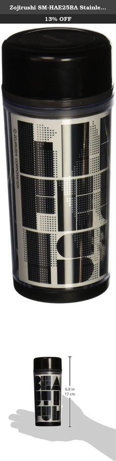 Zojirushi SM-HAE25BA Stainless Travel Mug, 8-Ounce, Black. Zojirushi began in Japan in 1918 as a manufacturer of hand-blown vacuum bottles. They are still known today for their high quality vacuum insulated products. Each D-Mug can be personalized to reflect your personality. Create a custom wrap at Zojirushi's D-Mug Studio website and insert under the removable plastic sleeve. Each are mini stainless steel mug has a nonstick interior coating for easy cleaning, a removable mouth ring, and...