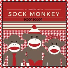 If you like SOCK MONKEYS...this is an adorable door decor set....which could also be used as a welcome bulletin board in your classroom. Includes pennant pieces that spell out