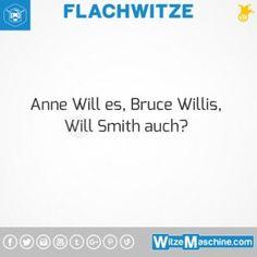 Flachwitze #294 - Anne Will, Bruce Willis, Will Smith