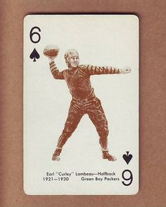 Playing Card - Sharp 1963 Stancraft Red, Curly Lambeau Green Bay Packers Green Bay Packers, Curly Lambeau, Notre Dame Irish, Packers Nfl, Nfl Playoffs, Go Pack Go, Motivational Sayings, Playing Card, National Football League