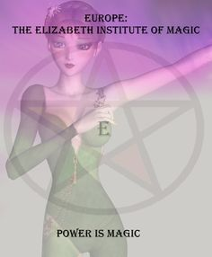 The Elizabeth Institute of Magic All Rights Reserved Katherine Rochholz