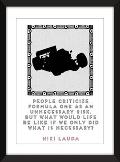 Niki Lauda Unnecessary Risk Quote Print 11 x 14/8 x 10/5 x 7    A3/A4/A5 Print, Gift for Formula 1 Fans by TheWordAssociation on Etsy