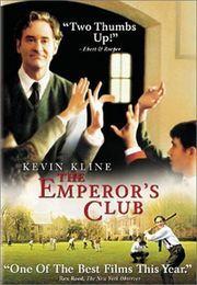 The Emperor's Club.    I heart Kevin Kline