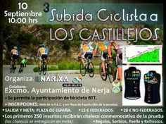 La III edición de la Subida Ciclista a Los Castillejos será el próximo domingo, 10 de septiembre, la cual está organizada por Narixa Club Ciclista con la colaboración de la concejalía de Deportes del Ayuntamiento de Nerja.    Esta Subida se iniciará a las 10:00 horas y el límite estará en 400 participantes mayores todos de 15 años.   #ciclismo #deporte #noticias
