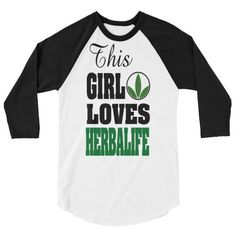 This Girl Love Herbalife T-shirts By DJazzey