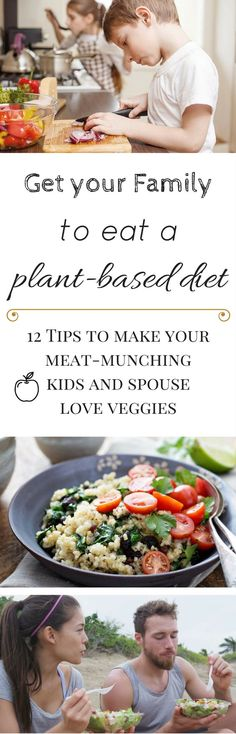 This is how I turned my Meat Munching Spouse and Kids into a Plant Based Family. With these 12+ Tips, you can do that, too!