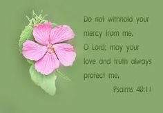 May your love and truth always protect me!