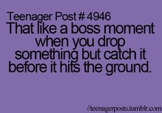 Not me. I end up dropping it and looking like an idiot when I try to catch it.