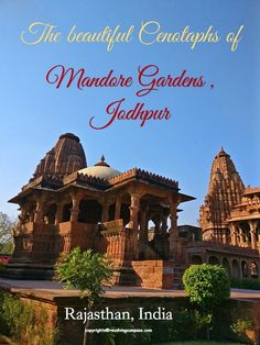 Mandore Gardens of Jodhpur, Rajasthan , India