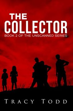The Collector, Book 2 of the Unscanned Series
