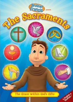 Brother Francis DVD - Episode 12: The Sacraments
