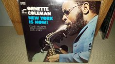 Ornette Coleman, New York Is Now, original US Blue Note pressing, one of Ornette's greatest with the Coltrane rhythm section of Jimmy Garrison and Elvin Jones and Dewey Redman's tenor forming a two sax front line.