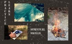 Learn and Develop Your Survival Skills Before The Emergency http://www.survivorninja.com/practice-survival-skills-before-the-emergency-situation/