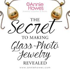 The Secret to Making Glass Photo Jewelry Revealed!    Annie Howes on Etsy