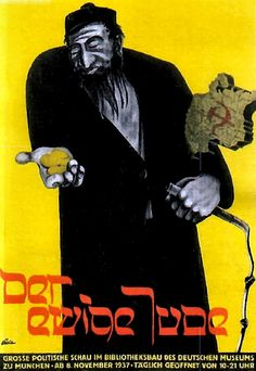 "Nazi film poster for ""Der ewige Jude"" (The eternal Jew). Disgraceful."