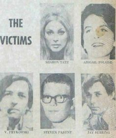 Victims of the slayings by the Manson family, 1969. (Not pictured: Leno and Rosemary LaBianca)
