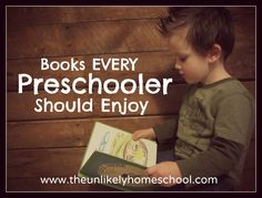 Books Every Preschooler Should Enjoy-The Unlikely Homeschool... I think we've read about half of the ones on this list so far.