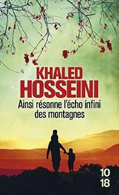 2015, Khaled Hosseini, Ainsi résonne l'écho infini des montagnes