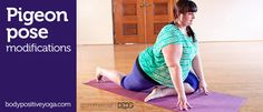 Modifications for pigeon pose for beginners or plus size yogis #HAES #yoga
