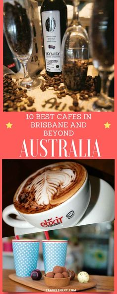 10 best cafes in Brisbane and beyond. It's one of life's simple pleasures and a very personal take on a popular drink, but a good cup of coffee can make or break my day.